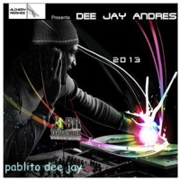 Alchemy Remixes – Dee Jay Andres – (2013)