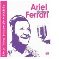 Ariel Ferrari - Una Voz Inconfundible (2013)